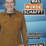 Kandidatenplakat Bertram Kraus
